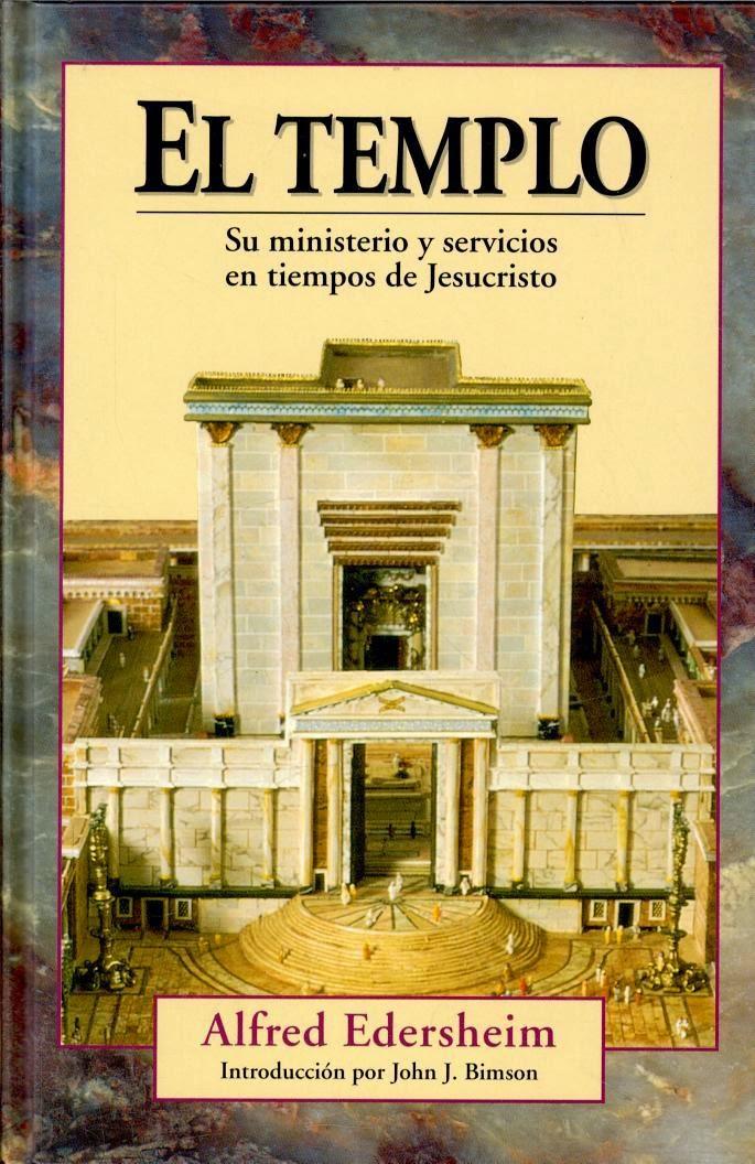 Alfred Edersheim-El Templo-