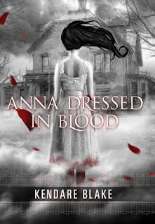 Book Review: Anna Dressed In Blood by Kendare Blake!