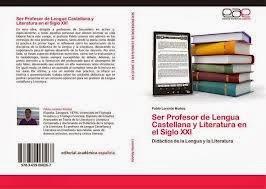Ser profesor de Lengua castellana y Literatura en el siglo XXI