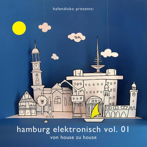 Various - Hamburg Elektronisch Volume 1 - Von House Zu House