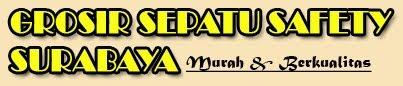 GROSIR SEPATU SAFETY SURABAYA | JUAL SEPATU SAFETY | SAFETY SHOES