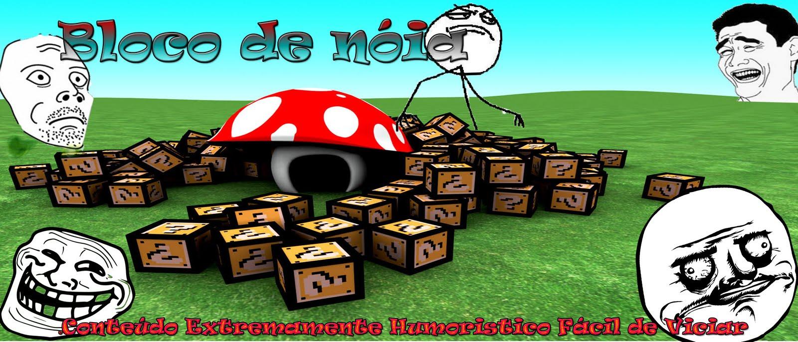 Bloco De Nóia - Humor Que Vicia Mano!