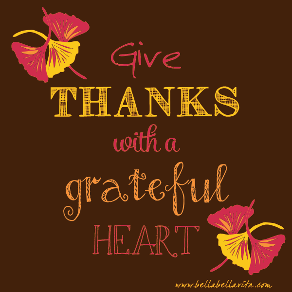 """give thanks with a grateful heart"" quote"