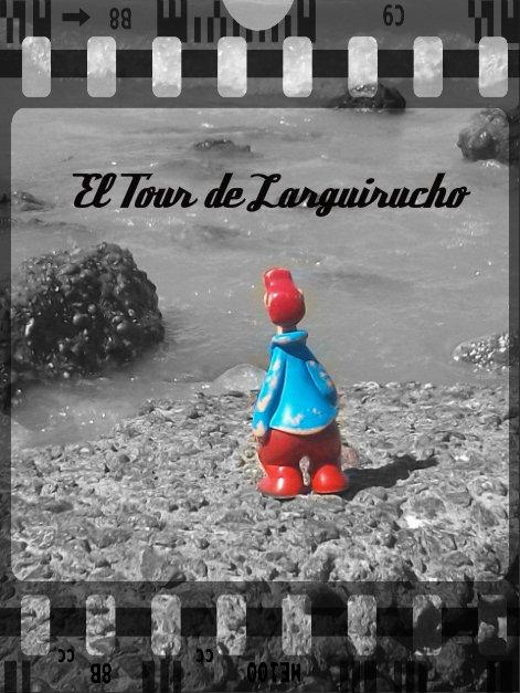 EL TOUR DE LARGUIRUCHO