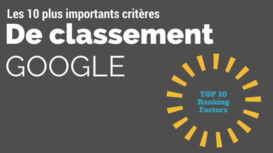 10 critères importants pour le classement google