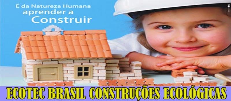 ECOTEC CONSTRUÇÕES ECOLÓGICAS