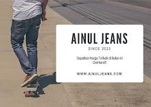 SELAMAT DATANG DI AINUL JEANS ^_^