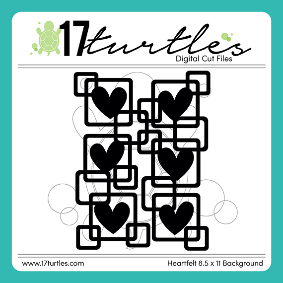 Heartfelt 8.5x11 Background 17turtles Digital Cut File
