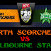 Melbourne Stars vs Perth, 2nd Semi-FinalSeries: Big Bash League, 2015-16 Venue: Melbourne Cricket Ground, Melbourne Date & Time: Jan 22