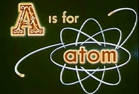http://gajitz.com/a-is-for-atom-kooky-look-at-the-history-of-atomic-power/