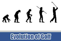 The Evolution of Golf
