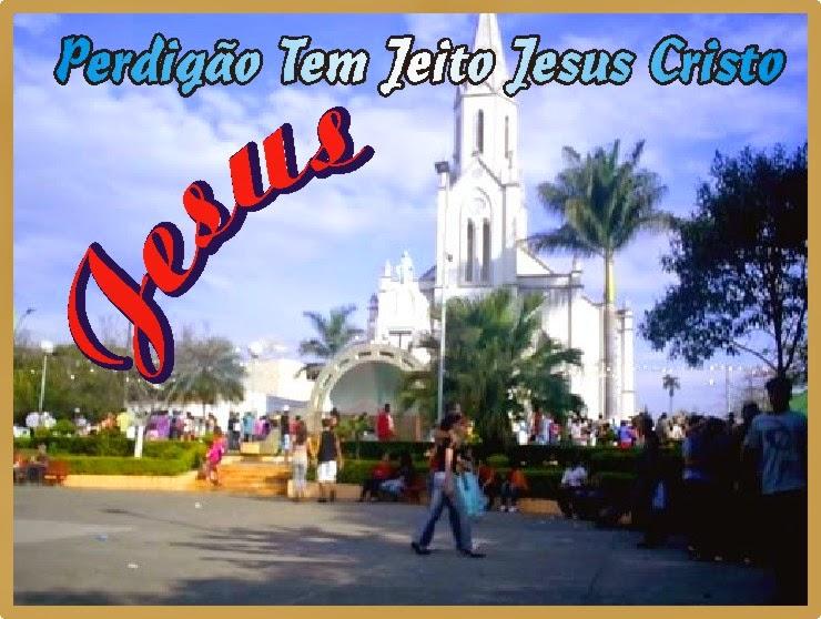 Perdigão Tem Jeito Jesus Cristo