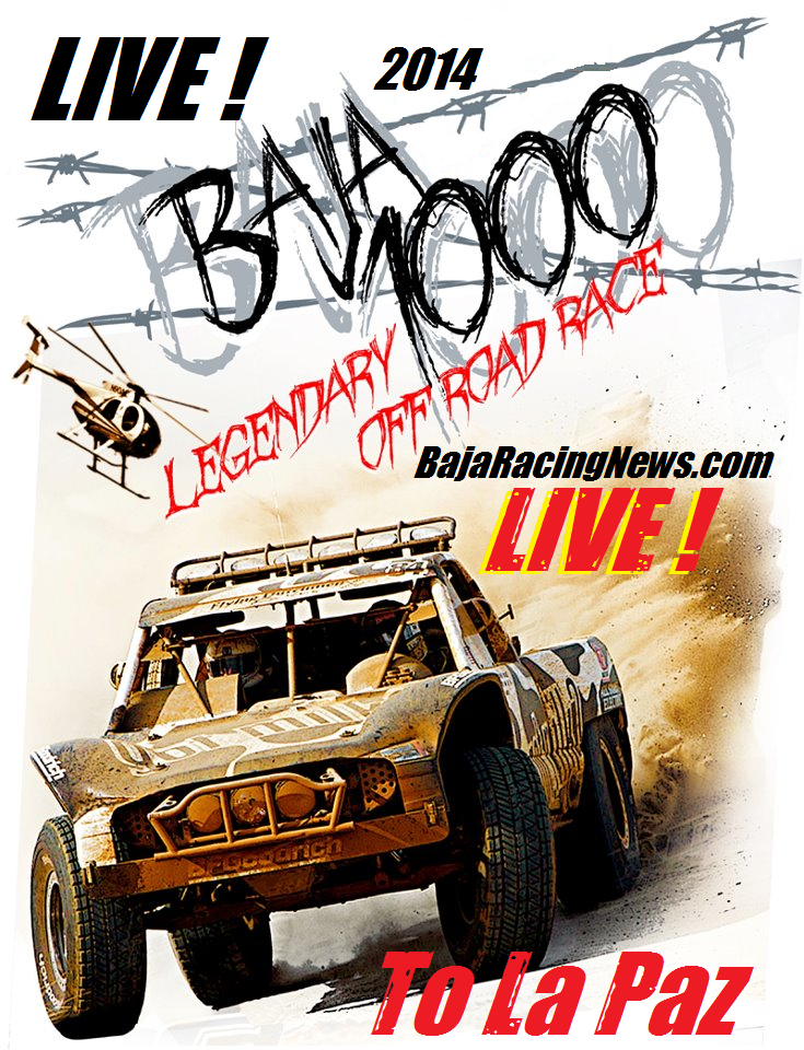 Paz, Baja Sur (South), Baja Racing News LIVE! will be presenting LIVE
