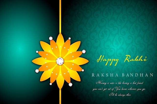 "You know wherever you go,  I'll be always there ""Raksha Bandhan """