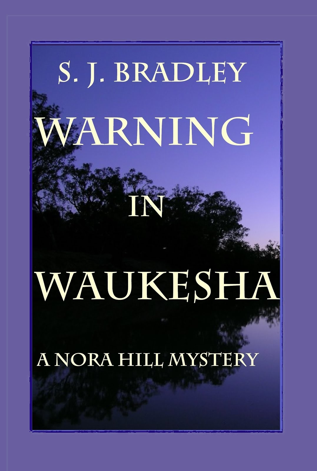 NEW!  Nora Hill Mystery #3