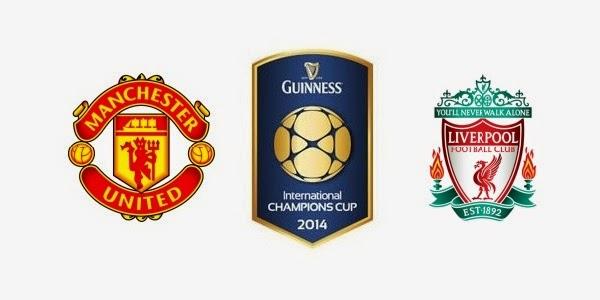 berita bola - Jadwal dan Prediksi Manchester United vs Liverpool, Final Guinness Cup 5 Agustus 2014