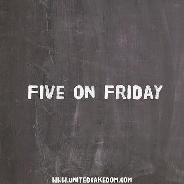 #fiveonfriday