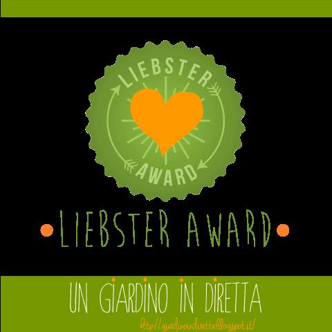 Liebster Award Un Giardino In Diretta