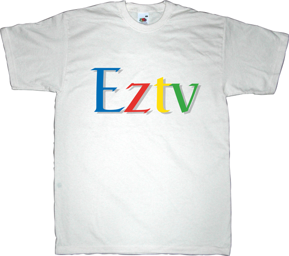fun google eztv p2p peer to peer freedom useless copyright useless patents useless lawyers useless lawsuits internet 2.0 torrent t-shirt ephemeral-t-shirts