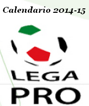 Calendario 2014-2015 LegaPro Unica Girone A