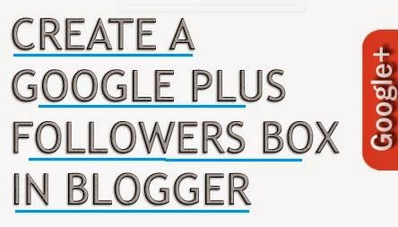 Create a Sliding Google Plus Followers Box in Blogger