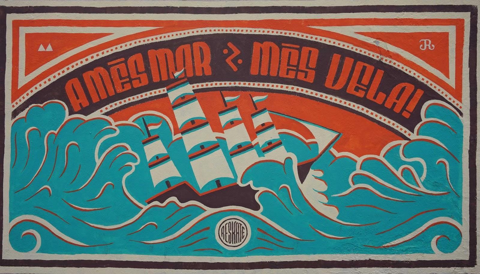 Barcelona Street Art - More sea means more sailing!