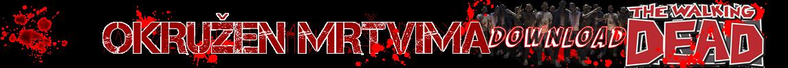 Okružen Mrtvima - The Walking Dead - DOWNLOAD