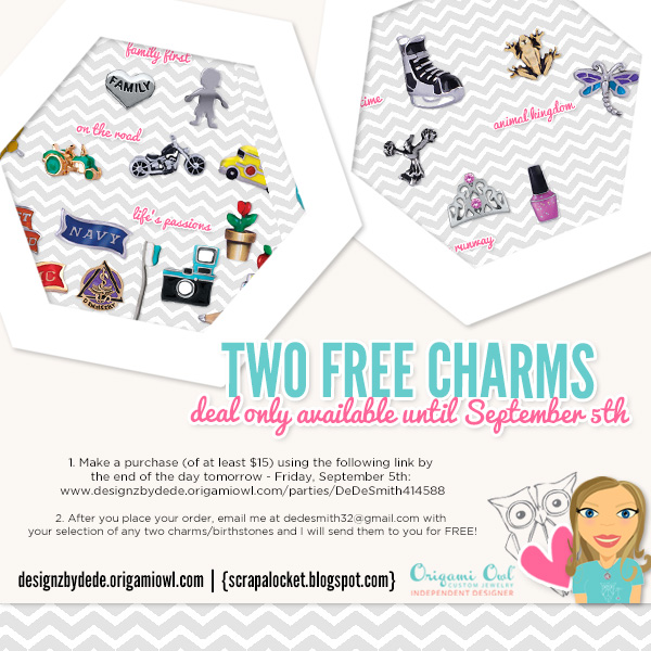 Origami Owl Two Free Charms Deal from Independent Designer DeDe Smith