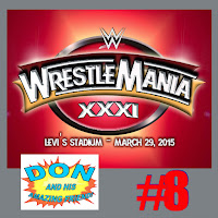 Episode #8 - Wrestlemania!