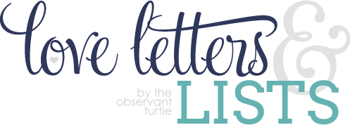 Love Letters & Lists by The Observant Turtle