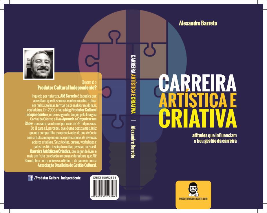 """Vem aí """"Carreira Artística e Criativa"""", novo livro do Produtor Cultural Independente"""