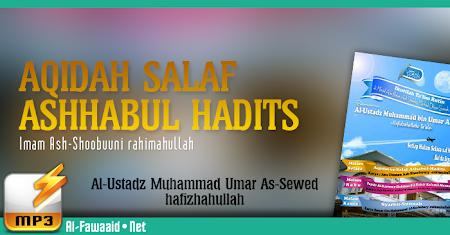 Kajian Kitab Aqidah Salaf  Ashabul Hadits