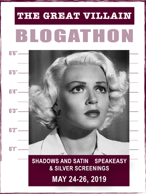 The Great Villain Blogathon, May 2019