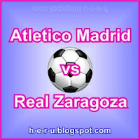 Atletico Madrid vs Real Zaragoza
