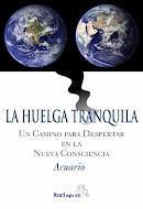 Libro LA HUELGA TRANQUILA