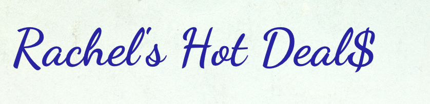Rachel's Hot Deal$