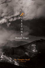Romain Verger, Fissions