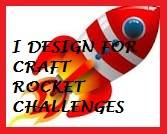 I design for: Craft Rocket Challenges