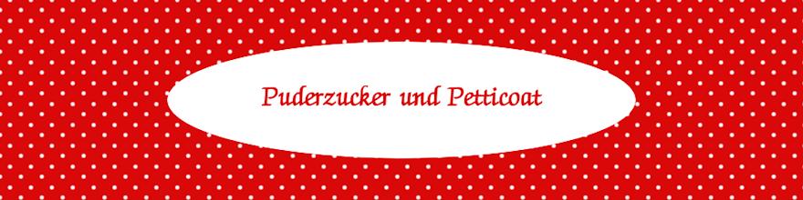 Puderzucker und Petticoat