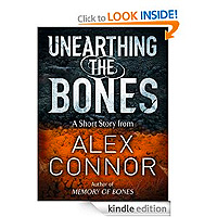 Free: Unearthing the Bones by Alex Connor