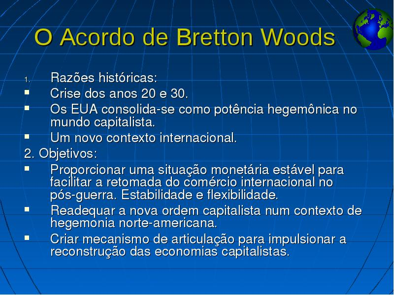 Condicionalidades econômicas e soberania nacional: o modelo de Bretton Woods