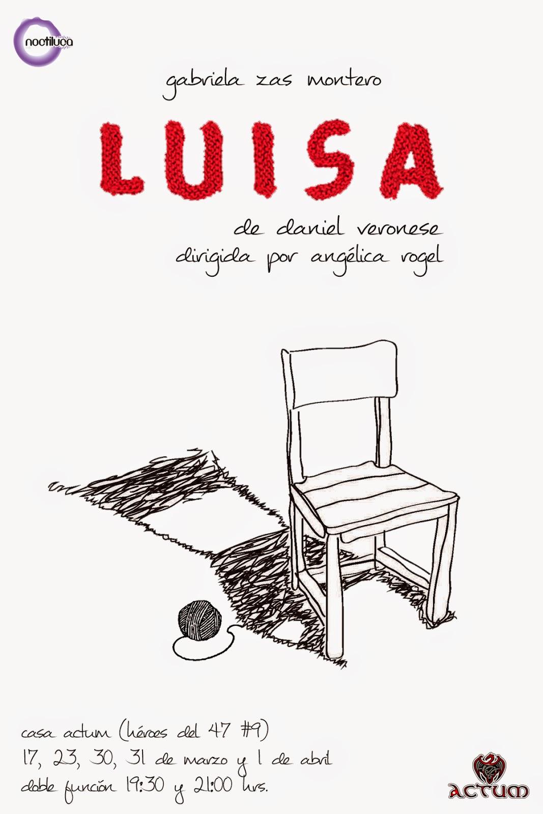 """El monólogo """"Luisa"""" se presenta en Casa Actum en corta temporada"""