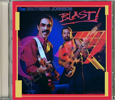 Brothers Johnson 1982 Blast CD Expanded.