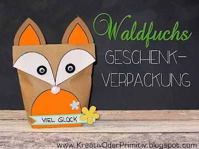 http://kreativoderprimitiv.blogspot.de/2014/03/waldfuchs-geschenkverpackung.html