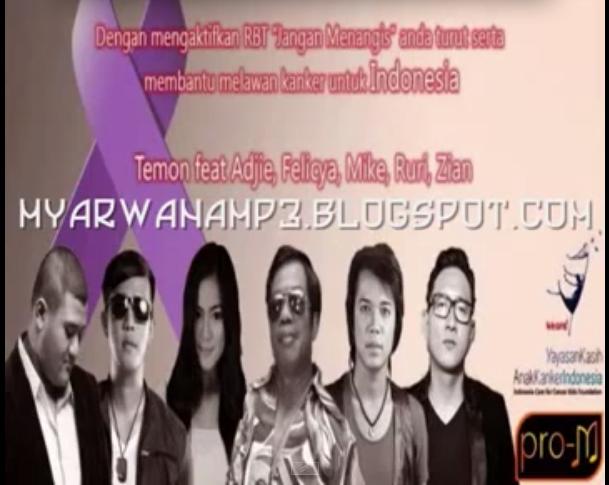Download Lagu Temon feat Adjie, Felicya, Mike, Ruri, Zian Jangan Menangis MP3