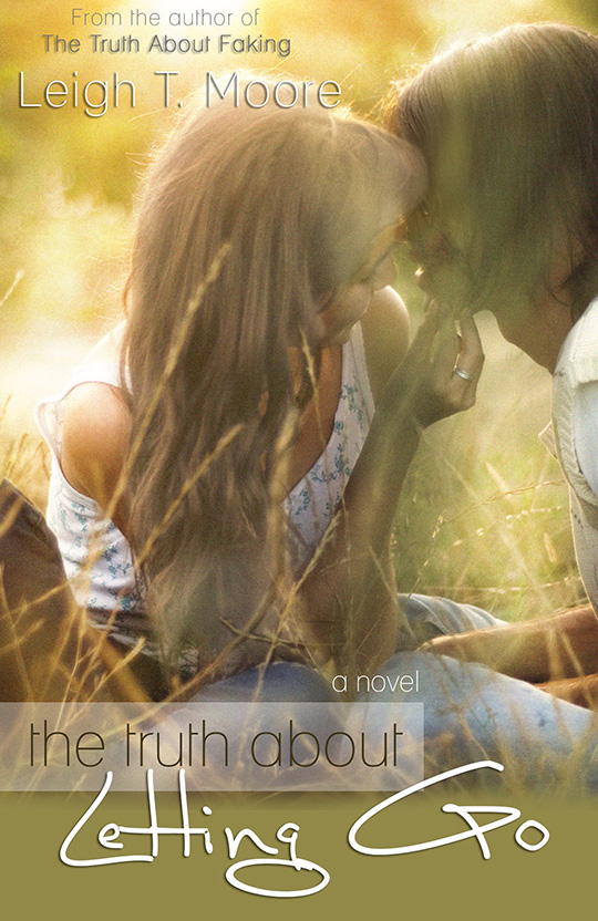 COVER REVEAL: The Truth About Letting Go by Leigh T. Moore