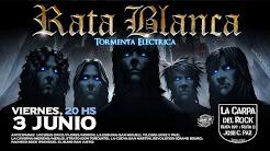 """RATA BLANCA EN """"LA CARPA DEL ROCK"""" - 03/06/2016"""