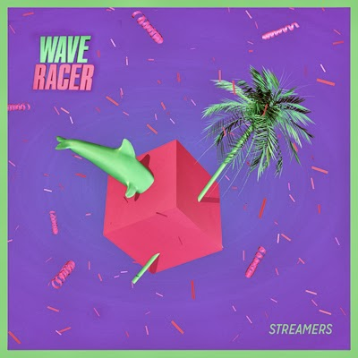 Wave Racer - Streamers