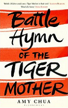 Battle Hymn of the Tiger Mother by Amy Chua book cover