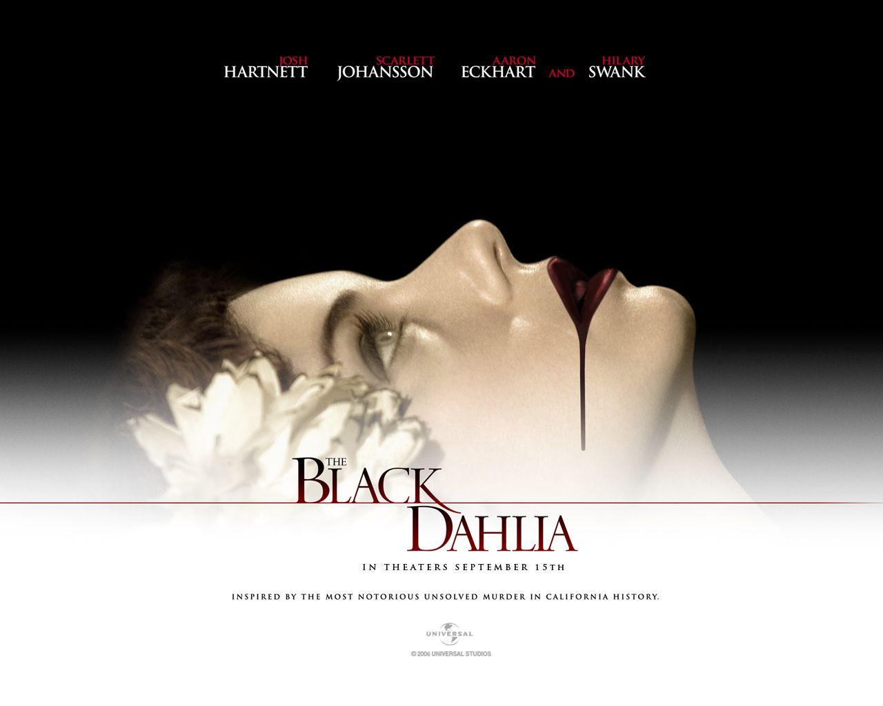 http://1.bp.blogspot.com/-3J_5_z_BDFA/T_6f_QSya_I/AAAAAAAADhA/WoxnyzhyEzs/s1600/2006_the_black_dahlia_wallpaper_002.jpg